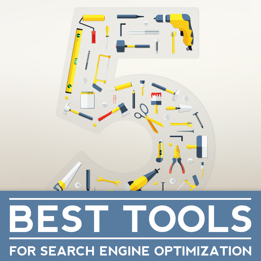5 Best Tools for Search Engine Optimization